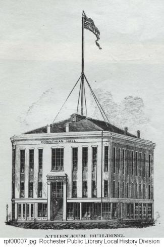 Drawing of Corinthian Hall, image credit Rochester Public Library Local History Division (note it's also called The Atheaneum in the subtitle)