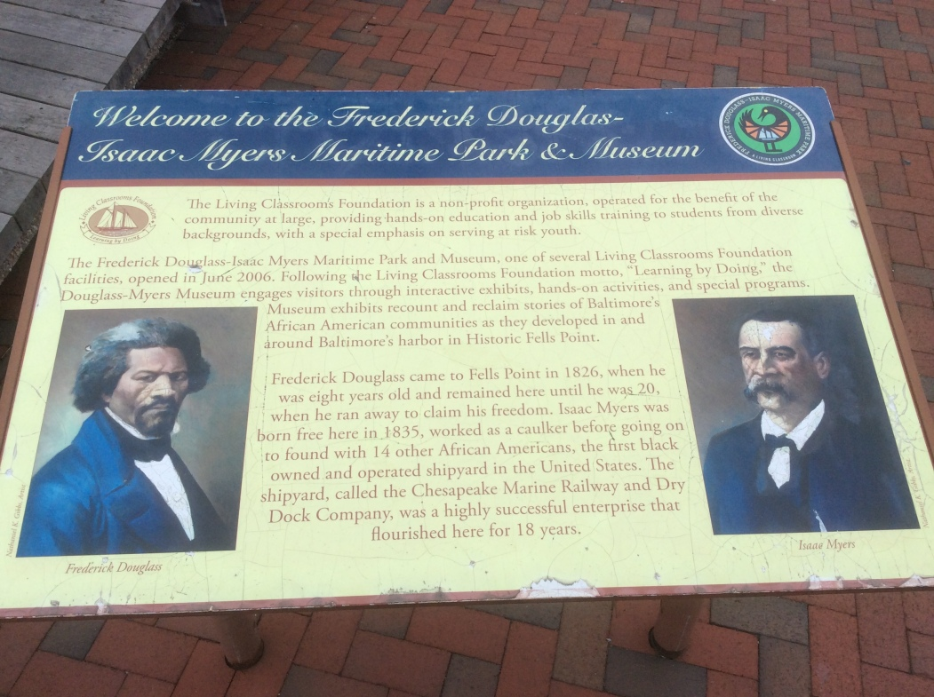 Frederick Douglass-Isaac Myers Maritime Museum Sign, Fell's Pt, photo 2016 by Amy Cools