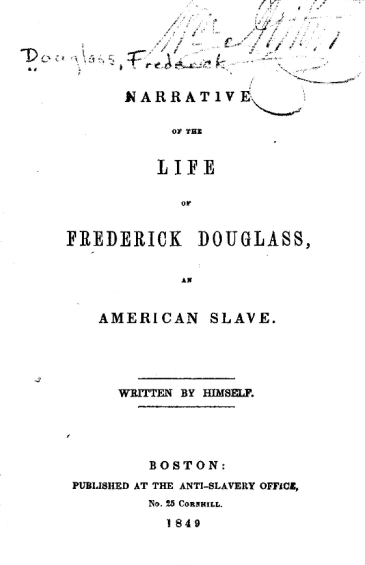 Narrative of the Life of Frederick Douglass, published by Boston Anti-Slavery Society, image L.O.C.