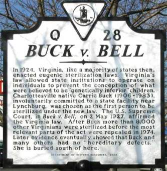 Buck v Bell Virginia Historical Marker Q 28, Courtesy of Historical Collections, Claude Moore Health Sciences Library, University of Virginia
