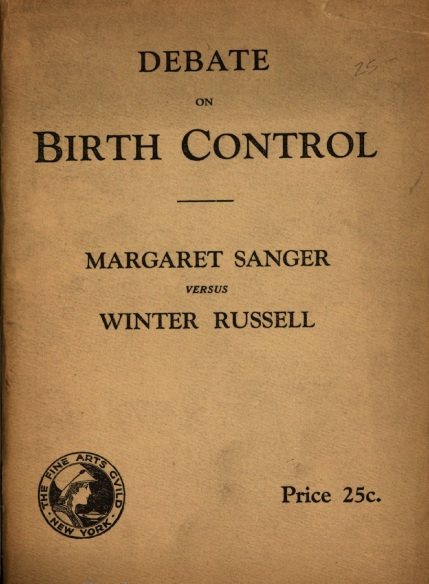Debate on Birth Control, Margaret Sanger versus Winter Russell