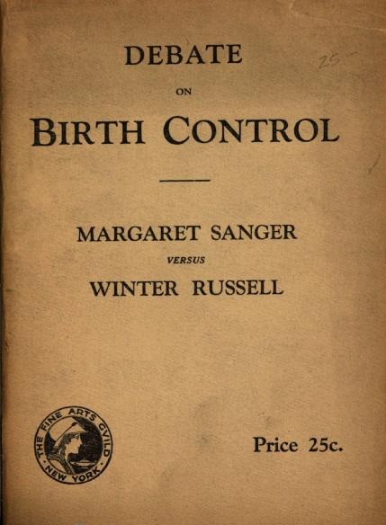 Debate on Birth Control, Margaret Sanger versus Winter Russell